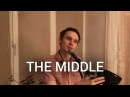 Zedd Maren Morris Grey The Middle Nikita Popov cover