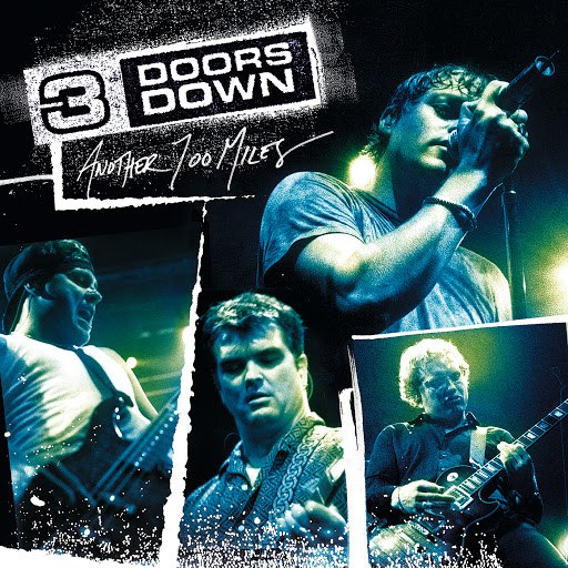 3 Doors Down - Another 700 Miles (Live)-cover