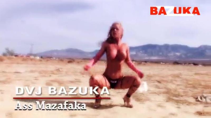 DJ Bazuka - Ass mazafaka