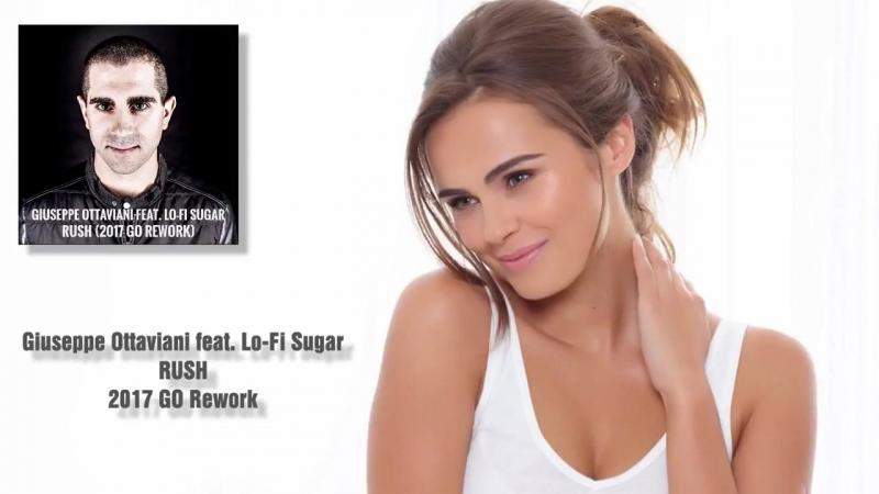 Giuseppe Ottaviani feat. Lo Fi Sugar - Rush (2017 GO Rework)