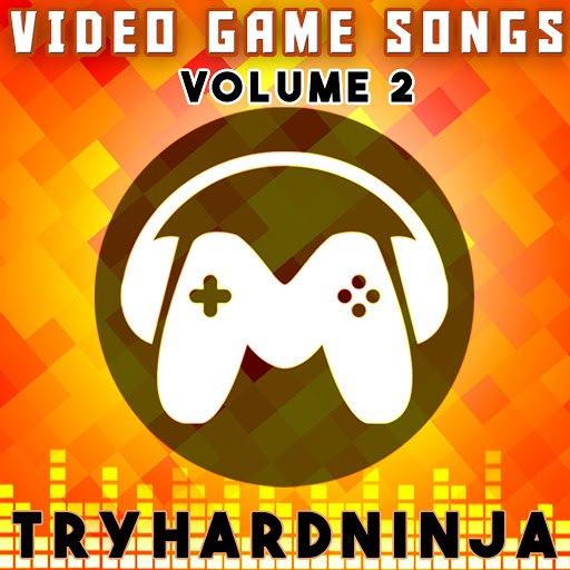 TryHardNinja альбом Video Game Songs, Vol. 2