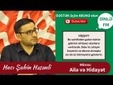 Hacı Şahin Həsənli Ailə və Hidayət