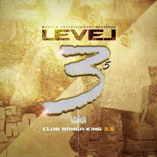 Level альбом Club Banga King 3.5
