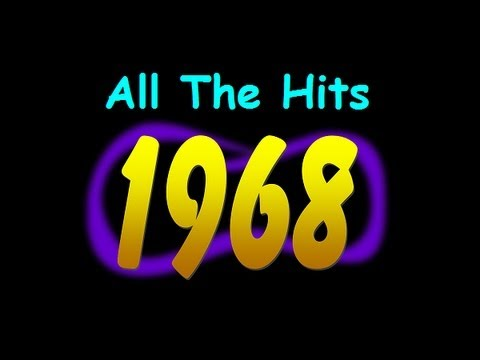 All The Hits of 1968 - Part 5 of 5 (October - December)