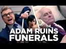 Адам портит всё похороны это на балово