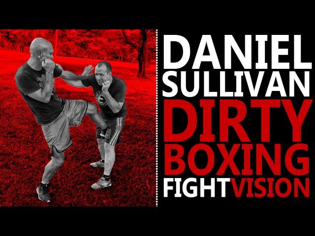 Daniel Sullivan Panantukan Suntukan Filipino Dirty Boxing