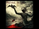 Prevail In Darkness - The Light Will Rape Us All (official lyrics video)