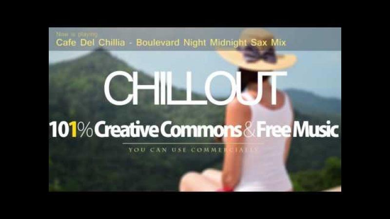 Cafe Del Chillia - Boulevard Night [Midnight Sax Mix]   Inspirational music NCS