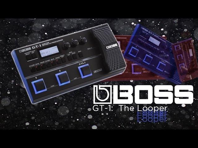 BOSS GT-1: The Looper