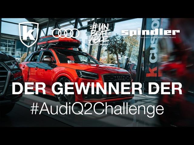 GEWINNER AudiQ2Challenge K-CUSTOM | im Spindler Audi Zentrum Würzburg