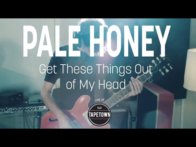Pale Honey Get These Things Out of My Head Live at Tapetown