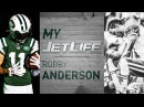 My JetLife - Robby Anderson