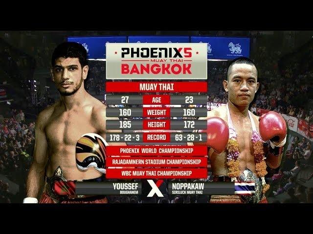 Youssef BouGhanem Vs Noppakaw Siriluck Muay Thai - Full Fight (Muay Thai) - Phoenix 5 Bangkok
