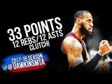 LeBron James UNREAL CLUTCH Show 2018.3.17 Cleveland Cavaliers at Bulls - 33-12-12! FreeDawkins