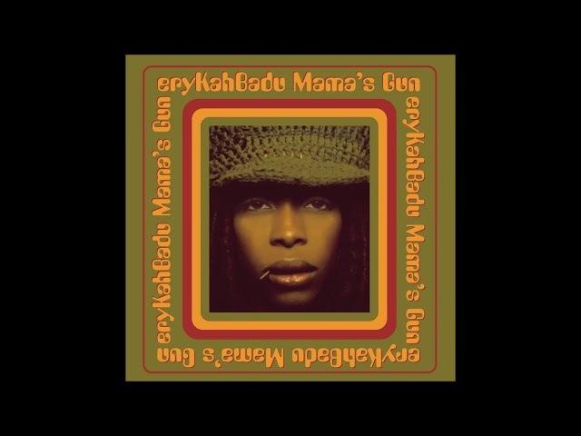 Erykah Badu - Mama's Gun Full Album