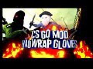 CS GO MOD Hand Wrap gloves forc css v84+