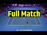 Daria Kasatkina vs Kristina Mladenovic Full Match - Semifinal St. Petersburg Ladies Trophy   Tennis