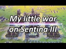 My little war on Sentina III Supreme Commander Forged Alliance Forever