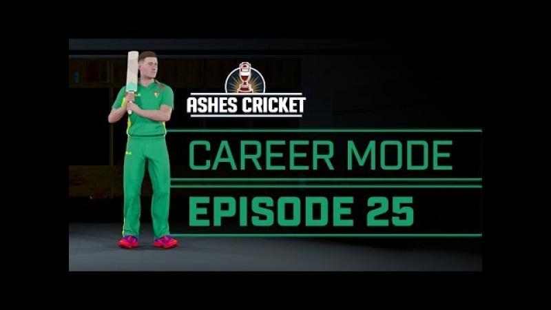 ASHES CRICKET | CAREER MODE 25 | SHEFFIELD SHIELD FINAL PART 1