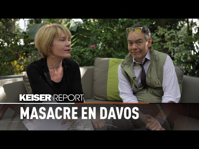 Keiser Report en español Masacre en Davos