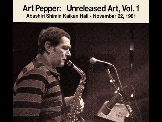 Art Pepper Quartet 1981 - Body and Soul