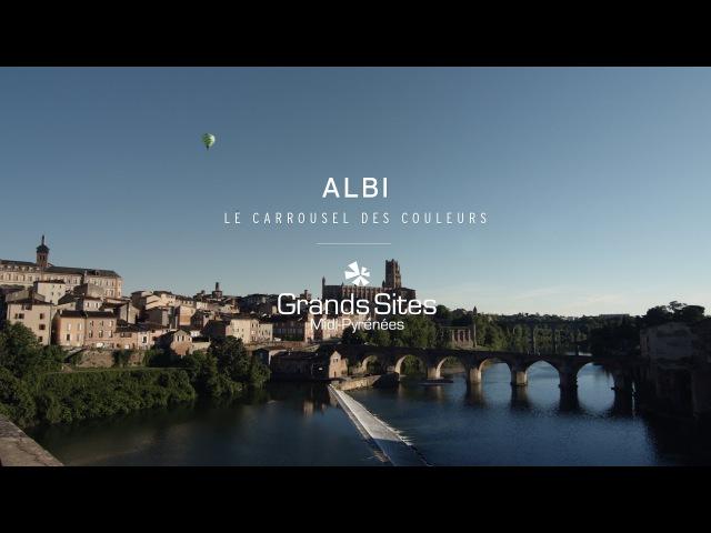 ALBI Grand Site de Midi Pyrénées Le carrousel des couleurs