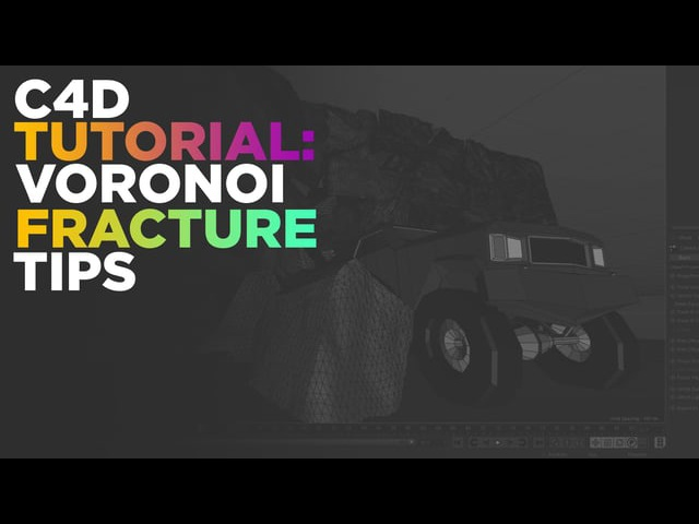 C4D Tutorial: R19 Voronoi Fracture Tips