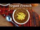 Растительный рецепт мисо-супа с французским луком - Полезный и легкий в приготовлении рецепт. Vegan French Onion Miso Soup Recipe - Healthy, Plant Based and Easy to Make