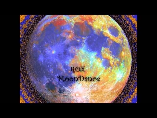 ROX Moondance