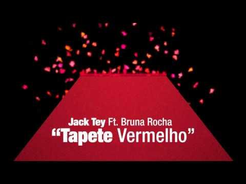 Jack Tey ft Bruna Rocha - Tapete Vermelho Prod.Gedson Dias