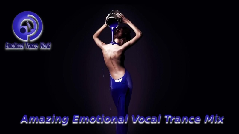 Amazing Emotional Vocal Trance Mix 2 ETW