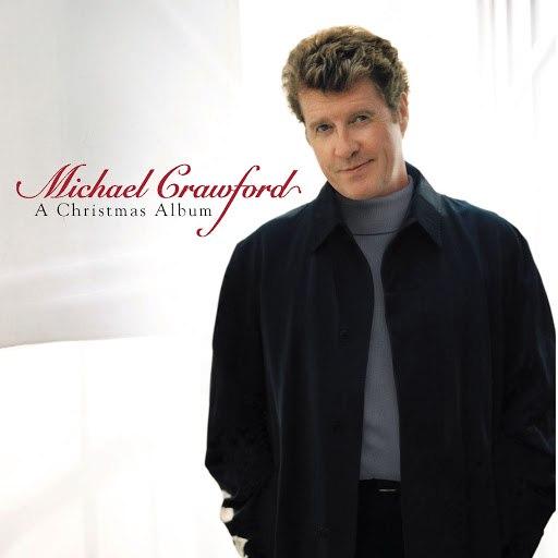 Michael Crawford альбом A Christmas Album