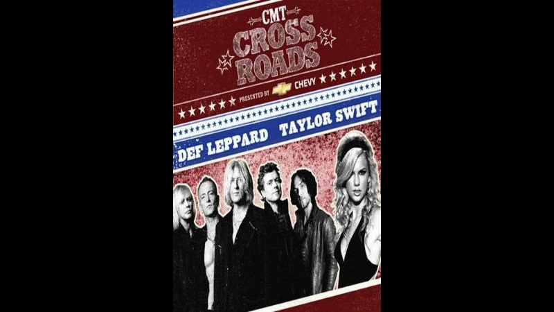 Def Leppard and Taylor Swift - CMT Crossroads (2008)