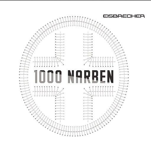 Eisbrecher альбом 1000 Narben