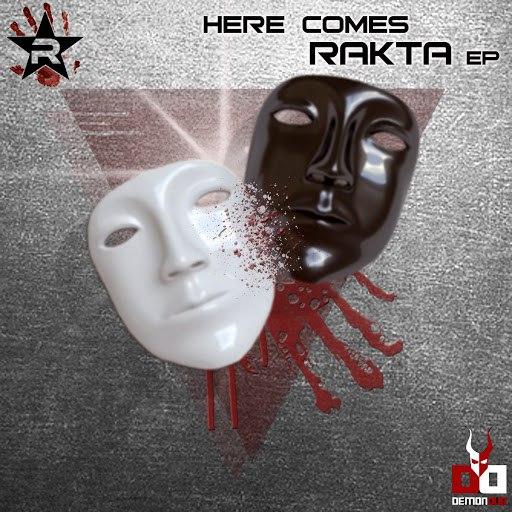 Rakta альбом HERE COMES RAKTA EP