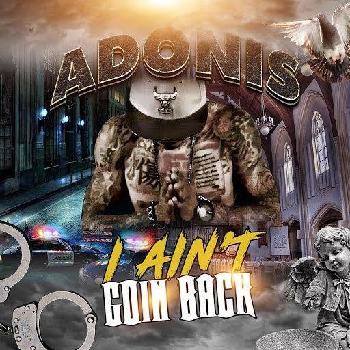 Adonis альбом I Ain't Goin Back
