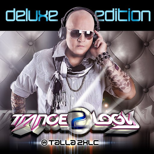 Talla 2XLC альбом Tranceology 2 - Deluxe Edition