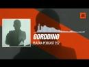 GORDDINO @PlazmaRecords Podcast 252 05 12 2017 Music Periscope Techno