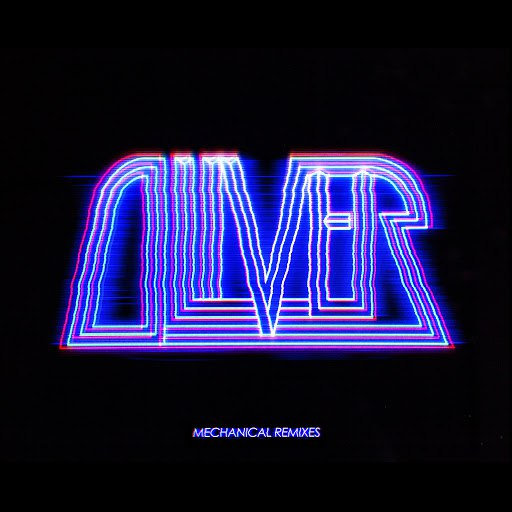 Oliver альбом Mechanical Remixes