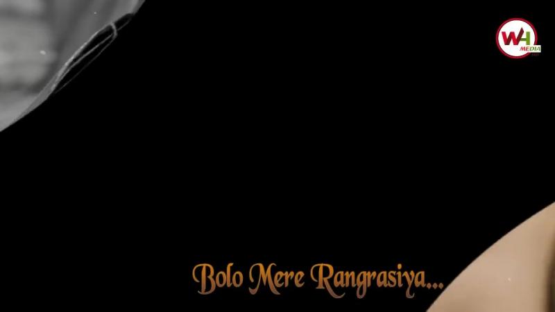 Bolo Mere Rangrasiya I Chandra Nandini I WHMediaHD