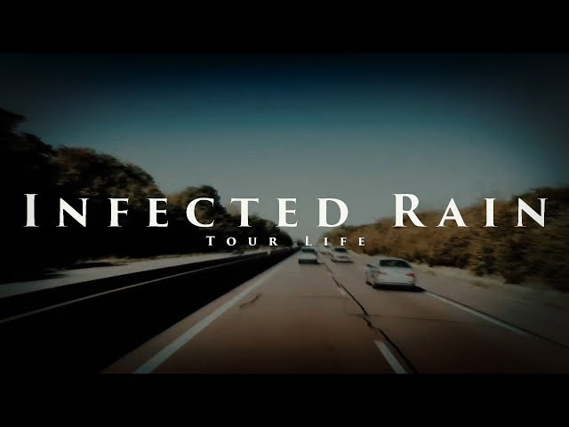 Infected Rain - Tour Life (86 Spring Tour documentary)