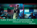 Les Trois Paresseux - Retrouve, recompose LIVE