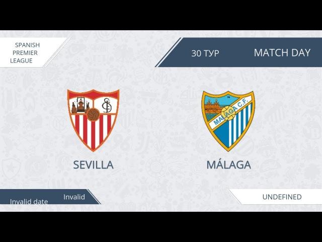 AFL17. Spain. Primera. Sevilla Malaga