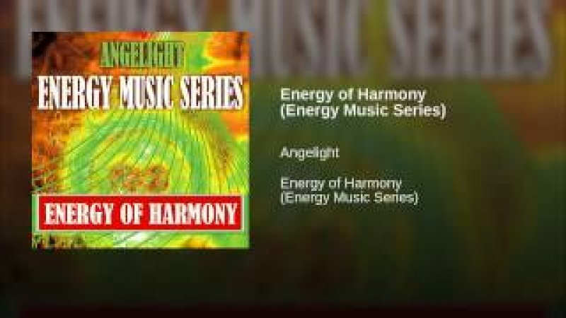 Energy of Harmony (Energy Music Series)