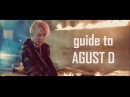 BTS Rap Mixtapes 2: AGUST D by SUGA (Lyrics Guide for English speakers)