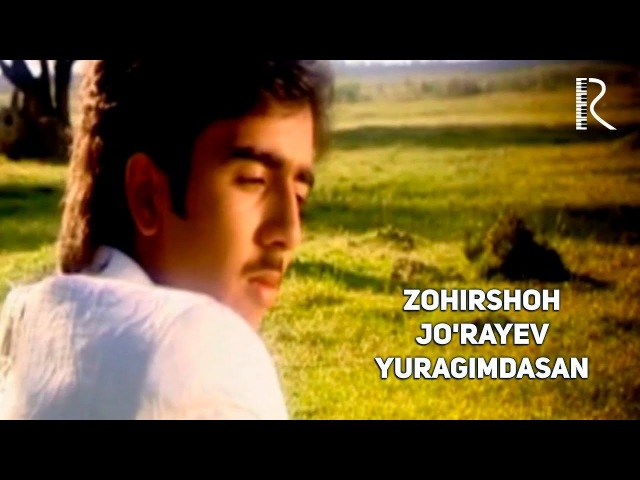 Zohirshoh Jo'rayev - Yuragimdasan | Зохиршох Жураев - Юрагимдасан