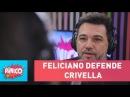 Feliciano defende Crivella e é criticado por Carioca e Zukerman