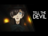 TELL THE DEVIL Black Butler
