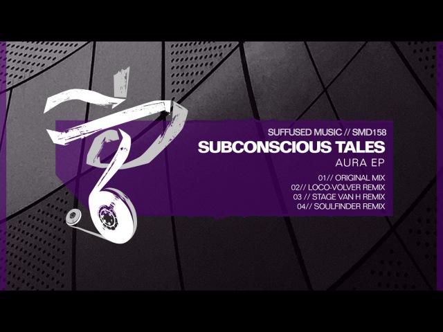 Subconscious Tales - Aura [Suffused Music]