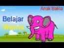 Belajar Mengenal Warna Untuk Anak Balita Suara Dan Gambar Gajah